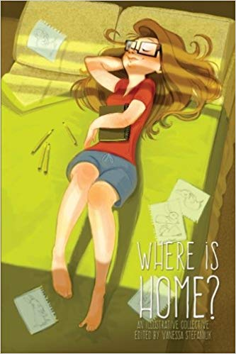 Where is Home edited by Vanessa Stefaniuk