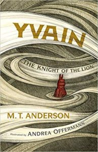Yvain by M.T. Anderson and Andrea Offerman