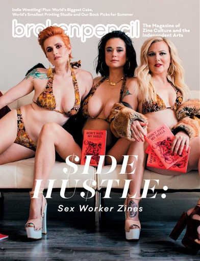Broken Pencil #84 Side Hustle- Sex Worker Zines edited by Jonathan Valelly