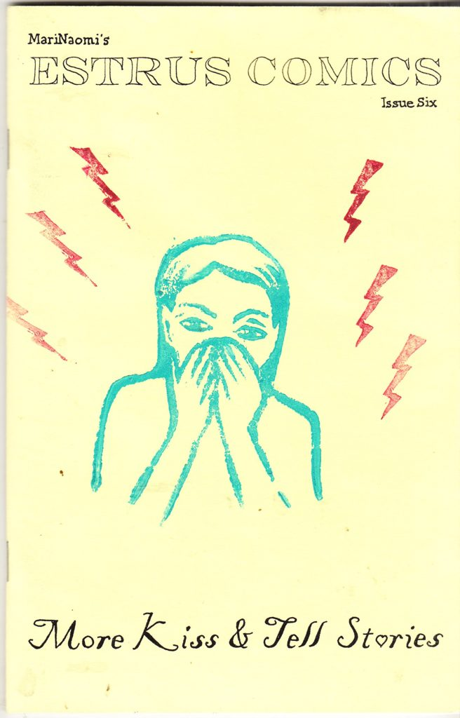 Estrus Comics No. 6 More Kiss and Tell Stories by MariNaomi