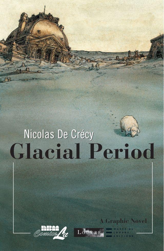 Glacial Period by Nicolas De Crecy