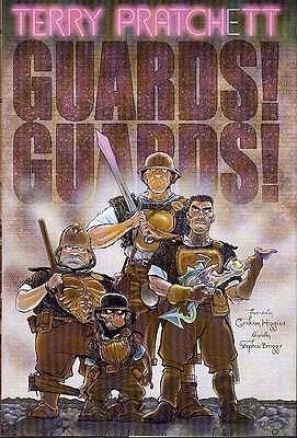 Guards Guards by Briggs, Stephen (Author), Higgins, Graham (illustrator) and Pratchett, Terry (creator)