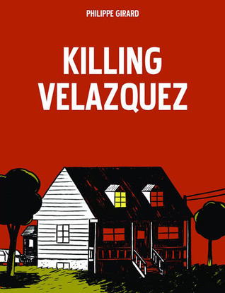 Killing Velazquez by Philippe Girard