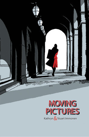 Moving Pictures by Kathryn and Stuart Immonen
