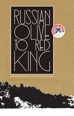 Russian Olive to Red King by Kathryn and Stuart Immonen