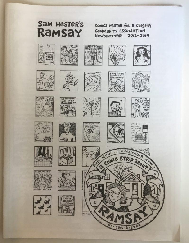 Sam Hester's Ramsay- Comics Written for a Calgary Community Association Newsletter 2012-2014