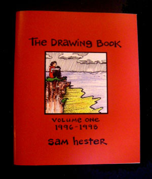 The Drawing Book Volume 1 1996-1998 by Sam Hester