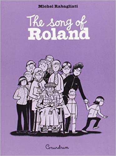 The Song of Roland by Michel Rabagliati