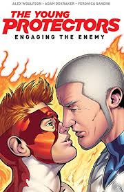 The Young Protectors- Engaging the Enemy by Woolfson, Alex (Writer) Dekraker, Adam (Illustrator) and Gandini, Veronica (Colourist) and Sollazzo, Alex (Colourist)
