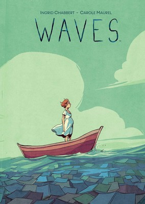 Waves by Ingrid Chabbert and Carole Maurel