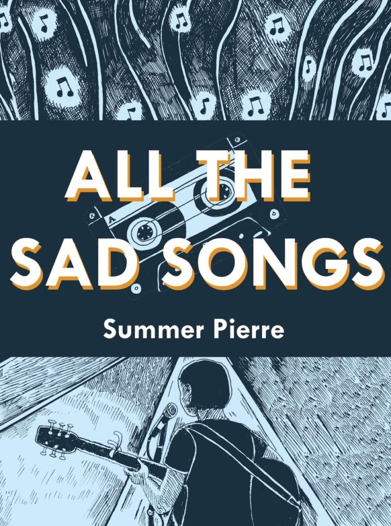 All the Sad Songs by Summer Pierre
