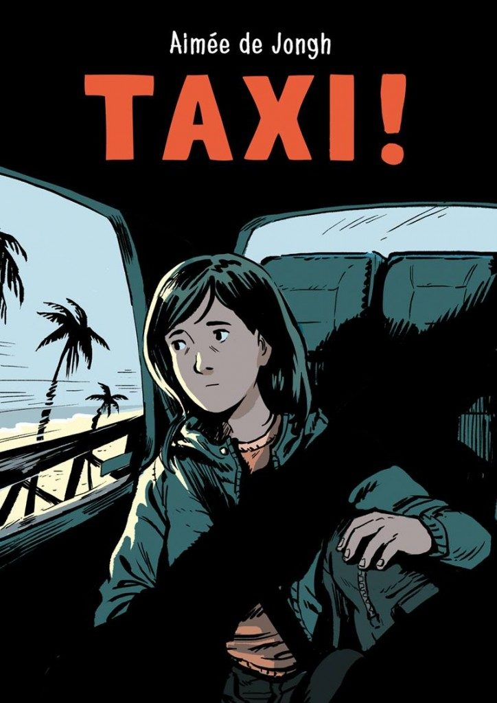 Taxi! Stories from the Back Seat by Aimee de Jongh