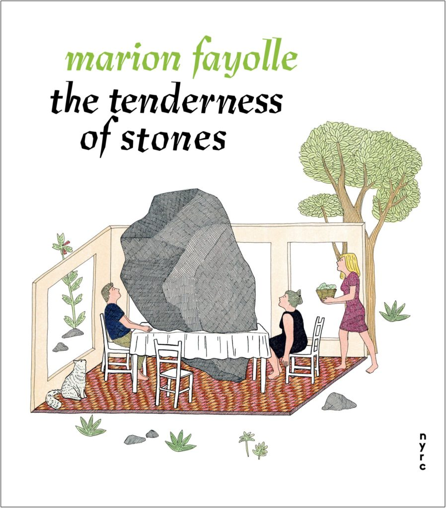 The Tenderness of Stones by Marion Fayolle