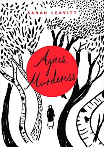 Agnes-Murderess-by-Sarah-Leavitt-