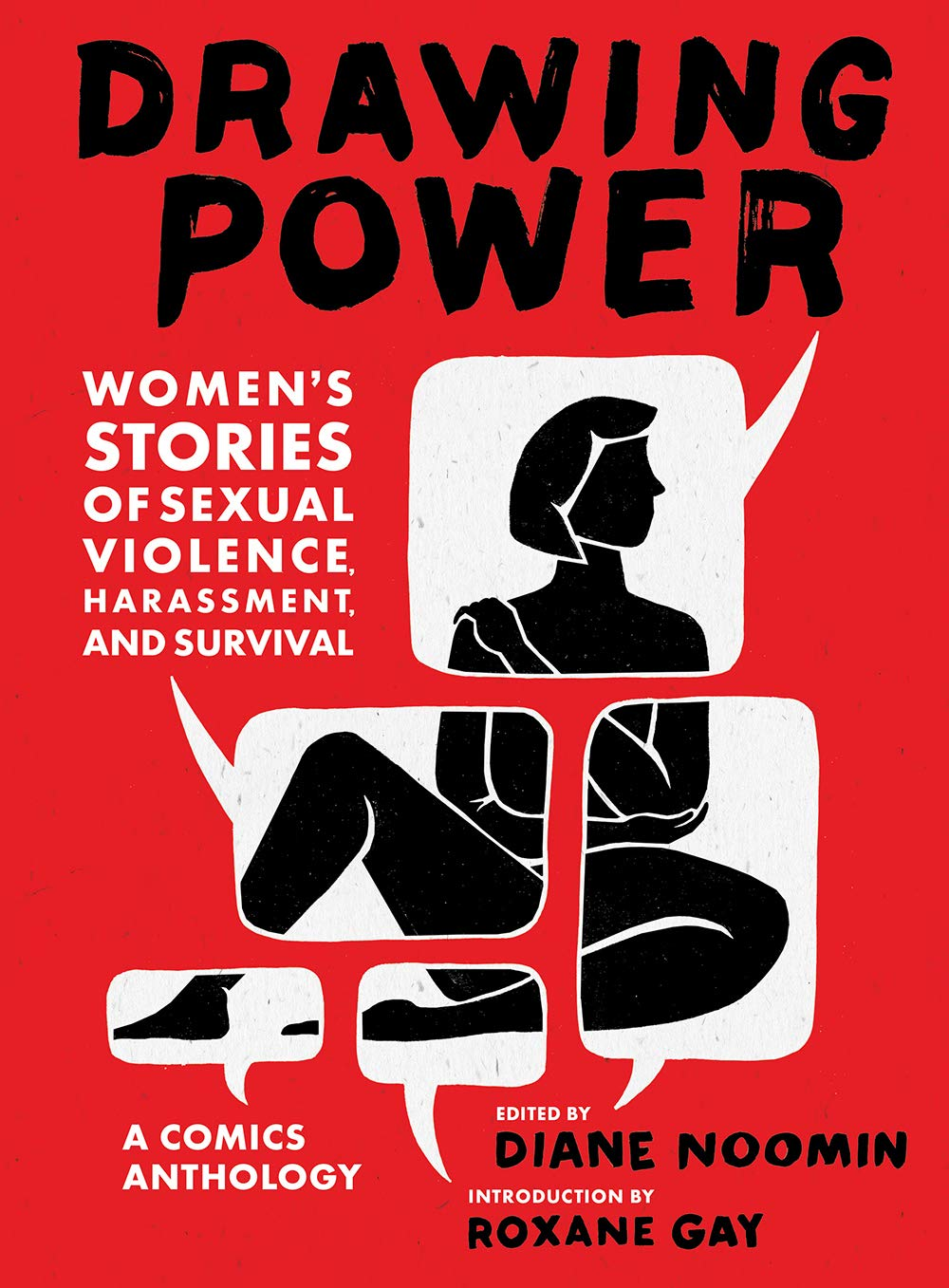Drawing-Power-Womens-Stories-of-Sexual-Violence-Harassment-and-Survival-edited-by-Diane-Noomin-