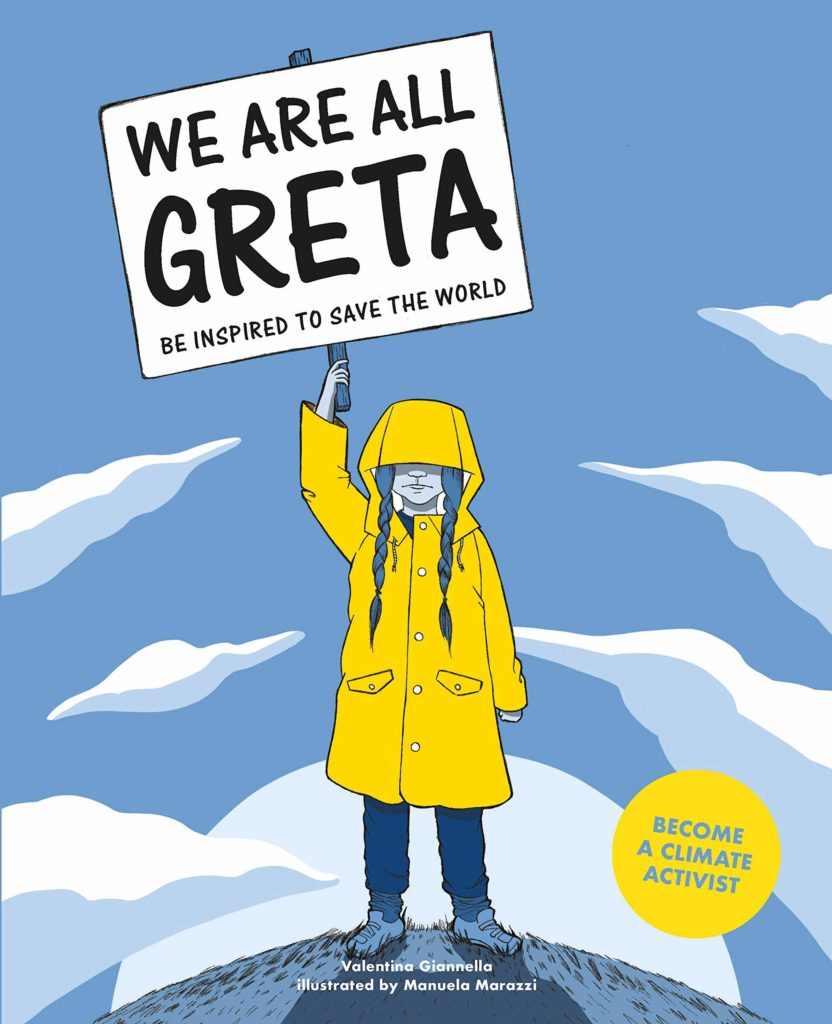 We-Are-All-Greta-Be-Inspired-to-Save-the-World-by-Valentina-Giannella-and-Manuela-Marazzi-
