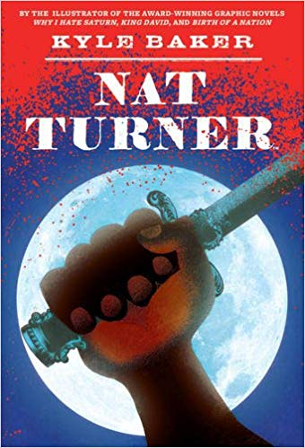 Nat Turner by Kyle Baker
