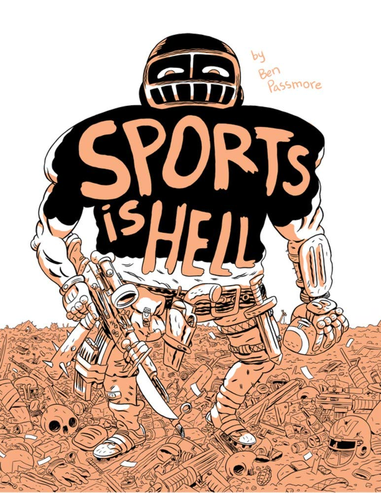 Sports Is Hell by Ben Passmore