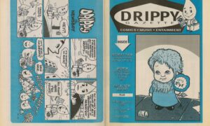 Drippy Gazette 1