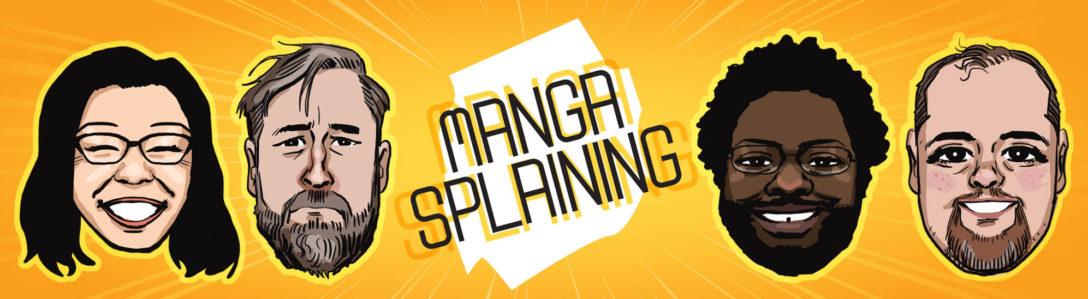 Mangasplaining podcast