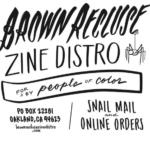 Brown Recluse Zine Distro